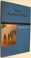 POLS DE GUIX - JOAN MARTORELL MASO - EN CATALAN