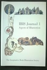 IBIS Journal 1: Aspects of Illustration by Robin Greer (et al) 1st (SOFTCOVER)