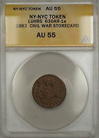 1863 NY-NYC Luhrs Civil War Storecard Token 630AR-1a ANACS AU-55
