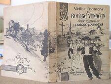 BOURGEOIS VIEILLES CHANSONS DU BOCAGE VENDEEN 1931 ILLUS MUSIQUE EO POPULAIRES
