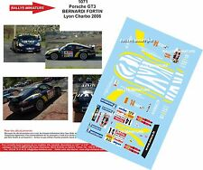 Decals 1/18 réf  1071 Porsche GT3 BERNARDI FORTIN Lyon Charbo 2006