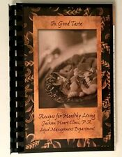Cookbook 244 In Good Taste, Recipes for Healthy Living Fish Chicken Cookies Oats