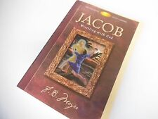 Jacob Wrestling With God Bible Study F B Meyer Old Testament Character Genesis