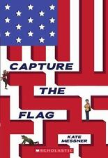Capture the Flag by Kate Messner (2013, Paperback)