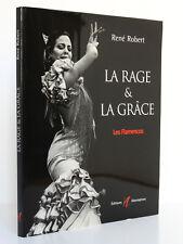 ROBERT René. La rage et la grâce Les Flamencos Éditions Alternatives 2001. ENVOI