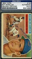 Roy Mcmillan Signed Psa/dna 1956 Topps Certified Authentic Autograph