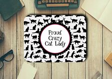 Proud Crazy Cat Lady Mouse Pad Mat Easy Glide Non Slip Tough Neoprene