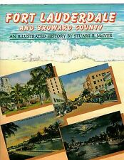 Fort Lauderdale and Broward County: An Illustrated History 1983