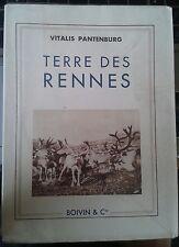 PANTENBURG Vitalis. Terre des rennes. Boivin.