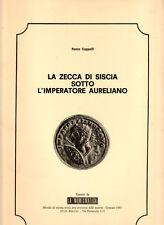 Cappelli R. La zecca di Siscia sotto l'imperatore Aureliano