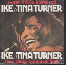 Ike & Tina Turner Sweet Rhode Island Red /River Deep Mountain High Italy 45 W/PS