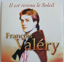 """FRANÇOIS VALÉRY - CD SINGLE """"IL EST REVENU LE SOLEIL"""""""