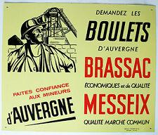 ANCIENNE PLAQUE BOULETS BRASSAC MESSEIX MINEURS D'AUVERGNE TERRIL CHEVALEMENT