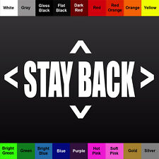 Stay Back Decal Vinyl Safety Sticker