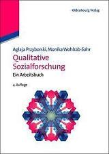 Qualitative Sozialforschung - Aglaja Przyborski / Monika Wohlrab-Sahr PORTOFREI
