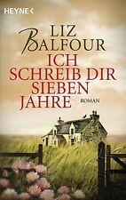Ich schreib dir sieben Jahre von Liz Balfour (2011, Taschenbuch) #3470