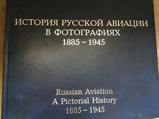 Russian Aviation: A Pictorial History Part I (1885-1945) 2003 military book