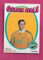 1971-72 OPC  # 6 GOLDEN SEALS PAUL SHMYR ROOKIE EX CARD (INV# C0814)