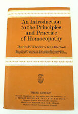 An Introduction to the Principles and Practice of Homeopathy by Wheeler 1971