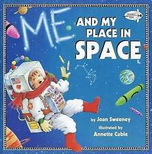 NEW Me and My Place in Space (Dragonfly Books) by Joan Sweeney