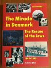 Miracle in Denmark - The Rescue of the Jews 1943-1945 by Isi Foighel SCARCE