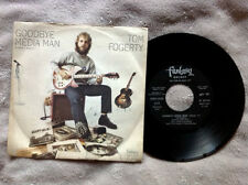 TOM FOGERTY (Creedence C.R.) / GOODBYE MEDIA MAN - (Italy 1971) EX/EX