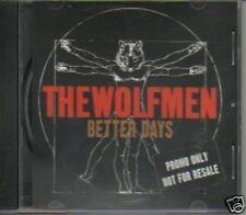 (279C) The Wolfmen, Better Days - DJ CD