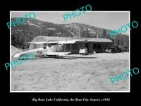 OLD LARGE HISTORIC PHOTO OF BIG BEAR LAKE CALIFORNIA, BEAR CITY AIRPORT c1940