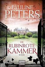 Die rubinrote Kammer von Pauline Peters (2016, Taschenbuch)
