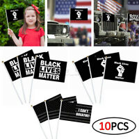 10x Small Flag BLACK LIVES MATTER / I CAN'T BREATHE / Fist Hand Flags 14X21cm