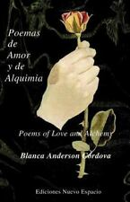 Poemas de Amor y Del Alquimia by Blanca Anderson (2002, Paperback)