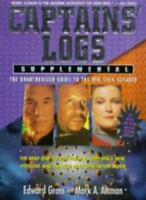Captains' Logs : Supplemental By Edward Gross and Mark A. Altman