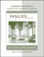 Cuaderno de Practica to Accompany Pasajes : Lengua by Bretz, B., Dvorak and...