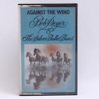 Bob Seger & The Silver Bullet Band - Against The Wind - Cassette Tape