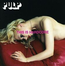 Pulp - This Is Hardcore [New CD] France - Import
