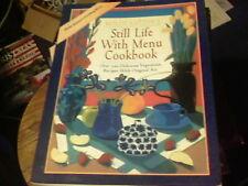 Mollie Katzen's Still Life With Menu Cookbook