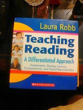 Teaching Reading: A Differentiated Approach Laura Robb