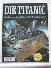 Hachette Die Titanic Bausatz Heft 82 original und ungeöffnet