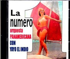 ORQUESTA PANAMERICANA - LA NUMERO UNO CON YAYO EL INDIO - CD