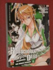HIGH SCHOOL OF THE DEAD N°4 SCUOLA MORTI VIVENTI IN 1°EDIZIONE DISPONIBILI N°1/7