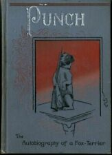 Punch The Autobiography of a Fox-Terrier True Story by Alfred C. Fryer by Alfr.