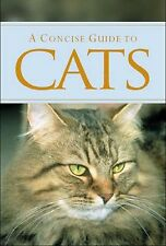 A Concise Guide to Cats by Parragon Plus