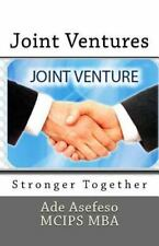 Joint Ventures : Stronger Together by Ade Asefeso MCIPS MBA (2015, Paperback)