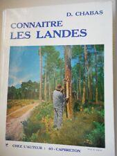 CHABAS D - CONNAITRE DES LANDES - deuxième édition -