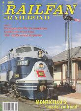 RAILFAN & RAILROAD 8/99 WESTERN PACIFIC STOCKTON DOLLYWOOD, GUILFORD, SOO STEAM