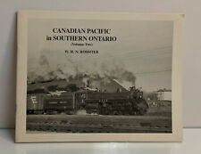 Canadian Pacific Railway in Southern Ontario - Rossiter (1983, Softcover) C14232