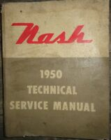 1950 Nash Technical Service Manual Original