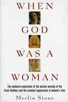When God Was a Woman, Paperback by Stone, Merlin, Like New Used, Free P&P in ...