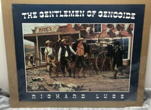 Richard Luce 1993 Western Cowboys The Gentlemen of Genocide Print Sealed 30x24