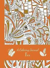 A COLORING JOURNAL FOX - EDITORS OF THUNDER BAY - NEW HARDCOVER BOOK